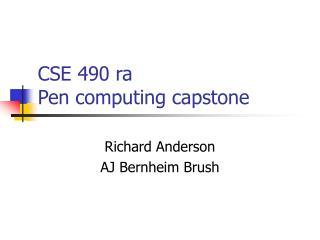 CSE 490 ra Pen computing capstone
