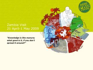 Zambia Visit 21 April-1 May 2009