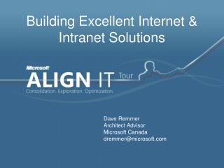 Building Excellent Internet & Intranet Solutions