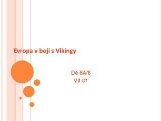 Evropa v boji s Vikingy