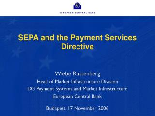 SEPA and the Payment Services Directive