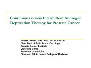 Continuous versus Intermittent Androgen Deprivation Therapy for Prostate Cancer