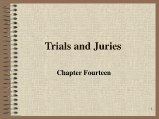 Trials and Juries