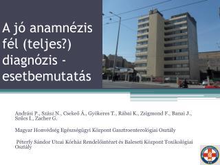 A jó anamnézis fél (teljes?) diagnózis - esetbemutatás