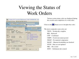 Viewing the Status of  Work Orders