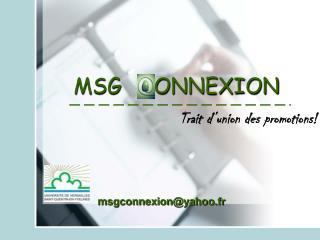MSG   CONNEXION