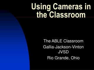 Using Cameras in the Classroom