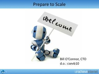 Prepare to Scale