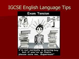 IGCSE English Language Tips