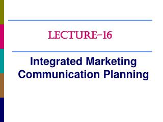 Integrated Marketing Communication Planning