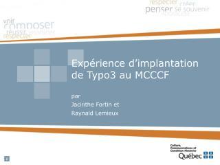 Expérience d'implantation  de Typo3 au MCCCF