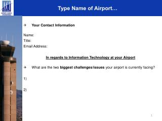 Type Name of Airport…