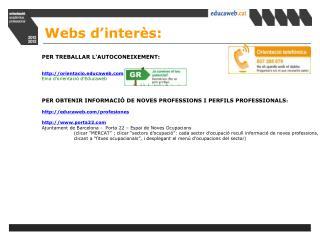 PER TREBALLAR L'AUTOCONEIXEMENT: orientaciocaweb Eina d'orientació d'Educaweb