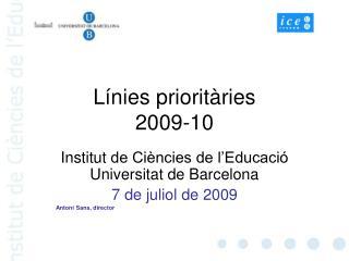 Línies prioritàries 2009-10