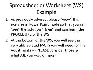 Spreadsheet or Worksheet (WS) Example