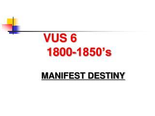 VUS 6  1800-1850's