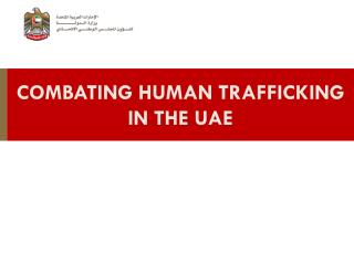 Combating Human Trafficking in the UAE