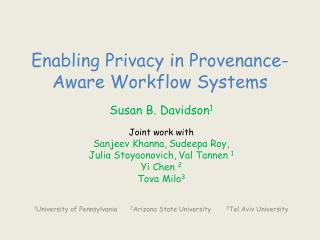 Enabling Privacy in Provenance-Aware Workflow Systems