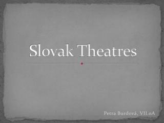 Slovak  Theatres