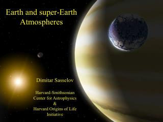 Earth and super-Earth Atmospheres
