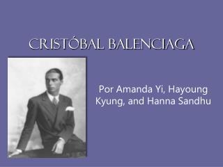 Crist�bal Balenciaga