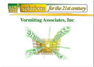 Vormittag Associates, Inc .
