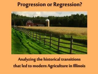 Progression or Regression?