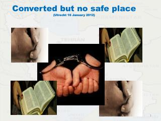 Converted but no safe place  (Utrecht 16 January 2012)