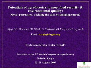 Potentials of agroforestry to meet food security & environmental quality: