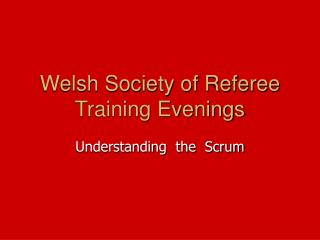 Welsh Society of Referee Training Evenings