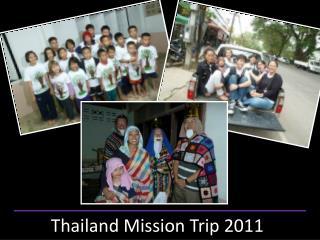 Thailand Mission Trip 2011