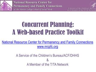 Concurrent Planning:  A Web-based Practice Toolkit