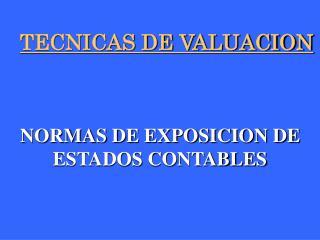 TECNICAS DE VALUACION