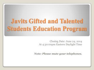 Javits  Gifted and Talented Students Education Program