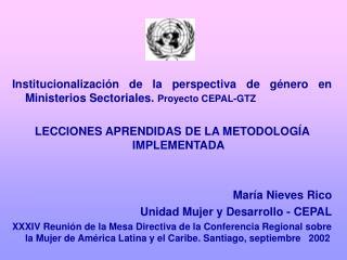 Institucionalización de la perspectiva de género en Ministerios Sectoriales.  Proyecto CEPAL-GTZ