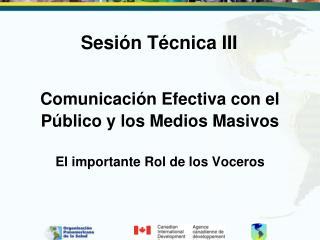 Comunicación Efectiva con el Público y los Medios Masivos El importante Rol de los Voceros