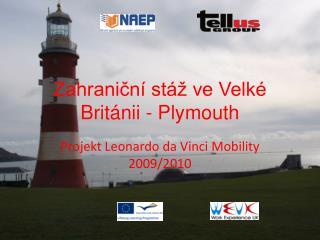 Zahraniční stáž ve Velké Británii - Plymouth