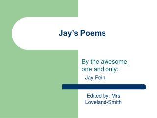 Jay's Poems