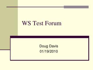 WS Test Forum