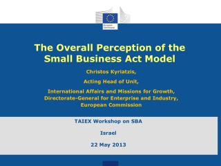 The Overall Perception of the  Small Business Act  Model