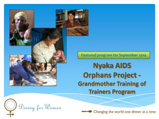 Nyaka  AIDS  Orphans Project -  Grandmother Training of Trainers Program