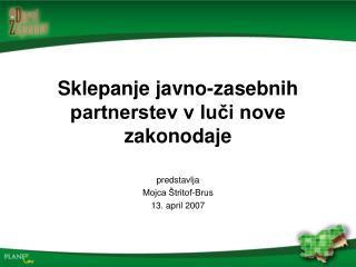 Sklepanje javno-zasebnih partnerstev v luči nove zakonodaje