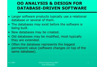 OO ANALYSIS & DESIGN FOR DATABASE-DRIVEN SOFTWARE