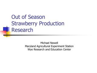 Out of Season Strawberry Production  Research