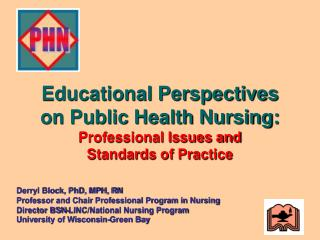 Educational Perspectives  on Public Health Nursing:  Professional Issues and Standards of Practice