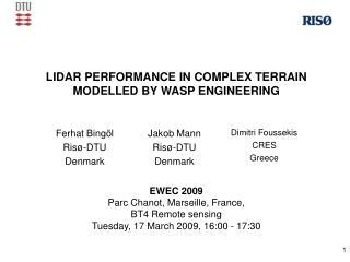 LIDAR PERFORMANCE IN COMPLEX TERRAIN MODELLED BY WASP ENGINEERING EWEC 2009