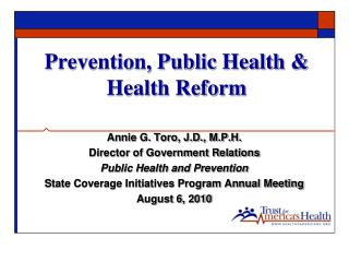 Prevention, Public Health  Health Reform