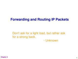 Forwarding and Routing IP Packets