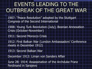 EVENTS LEADING TO THE OUTBREAK OF THE GREAT WAR