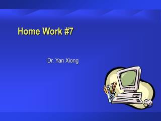 Home Work #7